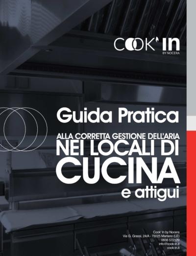 Guida pratica per la corretta gestione dell'aria nei locali di cucina