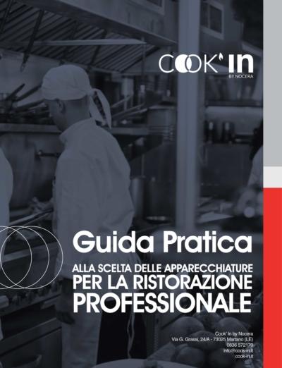 Guida Pratica alla scelta delle apparecchiature per la ristorazione professionale